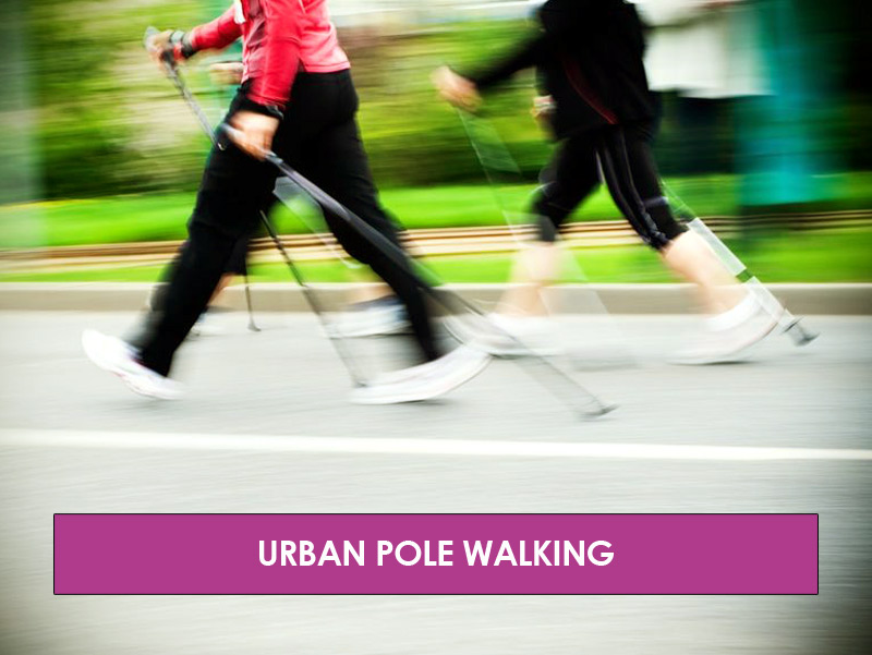 Urban Pole Walking